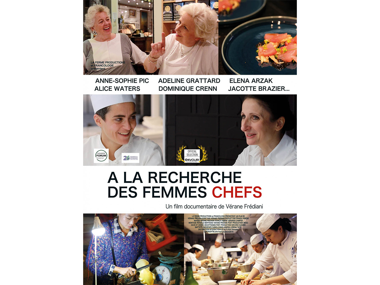 A la recherche des femmes chefs, Anne-Sophie Pic, Kamilla Seidler, Elena Arzak, Adeline Grattard, Barbara Lynch, Soledad Nardelli, Dominique Crenn, Jacotte Brazier, Alice Waters, Paz Levinson