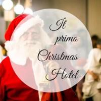 Il primo Christmas Hotel italiano