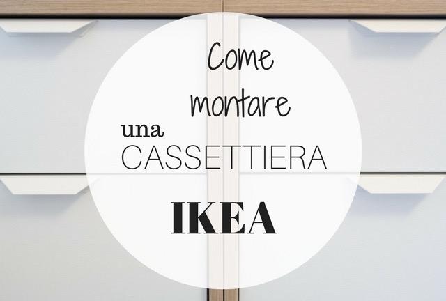 Come Montare Una Cassettiera Ikea Senza Separarsi