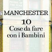 10 cose da fare a Manchester