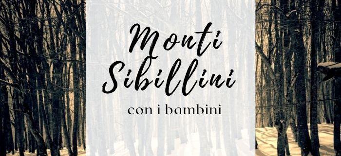 Cosa fare sui Monti Sibillini con i bambini