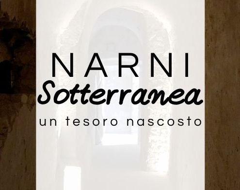 Narni Sotterranea, il tesoro nascosto nei meandri della città