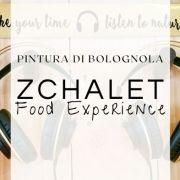 ZChalet, musica, escursioni e ottimo cibo