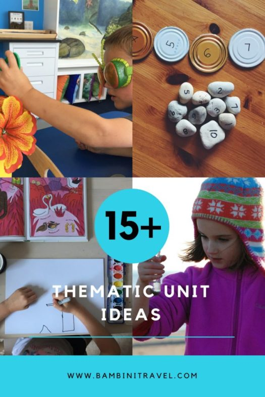 15+ Thematic Unit Ideas for Toddlers Preschoolers and early elementary school
