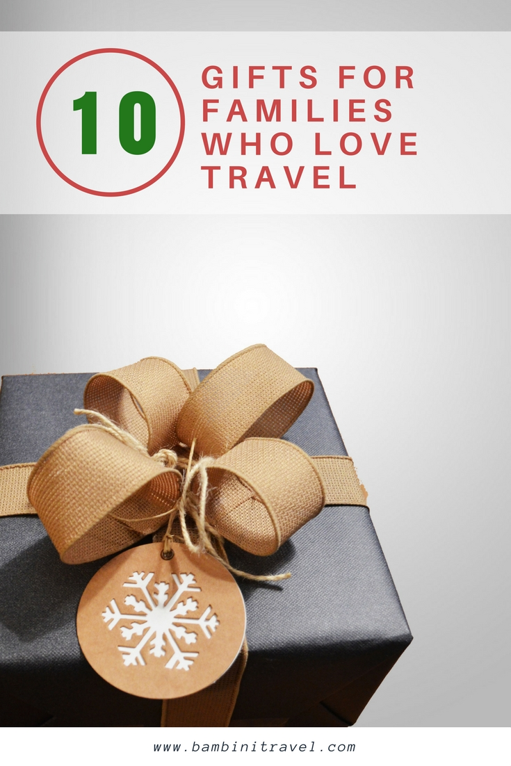 Gift Ideas for Families and People Who Love Travel
