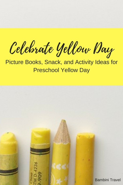 How to Celebrate Preschool Yellow Day with Book recommendations, snack ideas and activities. All yellow themed!