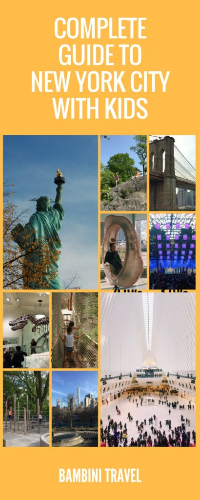 Complete Guide to New York City with Kids