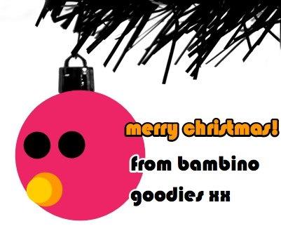 merry christmas from bambino goodies xxx