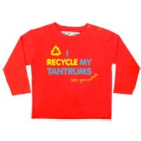 'I Recycle My Tantrums' Baby T-shirt by Little Green Radicals