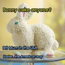 Brit Mum Does American Easter