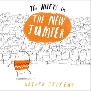 The Hueys in: The New Jumper by Oliver Jeffers