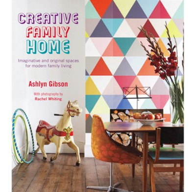 Must-Own Interiors Book: Creative Family Home