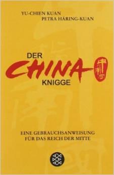 Der China-Knigge von Yu-chen Kuan und Petra Häring-Kuan