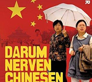 Darum nerven Chinesen