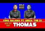 King Salama - Thomas ft Lebza The Dj