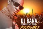 [Music] DJ Bana Ft Deejay Bino – Monyaka