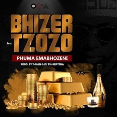 Bhizer – Phuma Emabhozeni ft. Tzozo