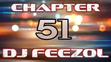 DJ FeezoL – Chapter 51 2019