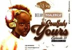 DJ Malebza - Soulfully Yours Episode 31 (October 2019)