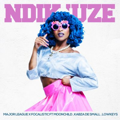 Major League & Focalistic – Ndik'Uze ft. Kabza De Small, Moonchild Sanelly & The Lowkeys