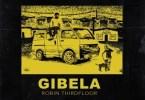 Robin Thirdfloor – Gibela + Video