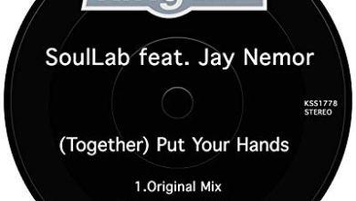 SoulLab – Together (Put Your Hands) ft. Jay Nemor