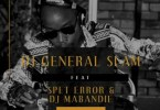 DJ General Slam – Ilobola ft. Spet Error & DJ Mabandie
