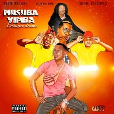 Exclusive Drumz – Musuba Vimba ft. Trademark, Winnie Khumalo & Team Mosha