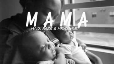 Mack Eaze & Mr Yoghurt – Mama