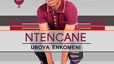 Ntencane – Wabulala Umuzi