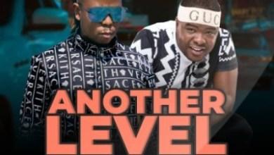 Vee Mampeezy – Another Level ft. Dj Sumbody