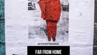 Hypaphonik – Far From Home