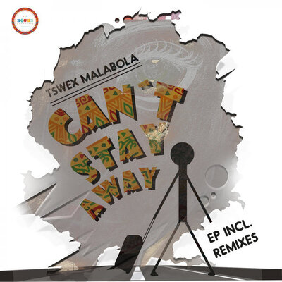 Tswex Malabola – Can't Stay Away ft. Crispy