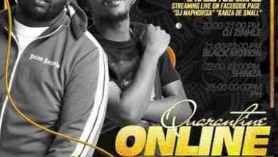 Dj Maphorisa & Kabza De Small – Quarantine Online Party Mix