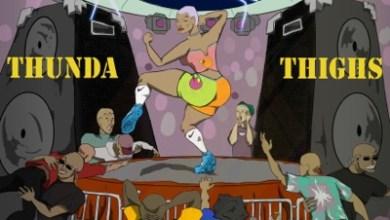 Doowap, TnT & DJ Nel – Thunda Thighs