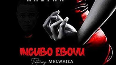 Khetha – Ingubo Ebovu ft. Mhlwaiza