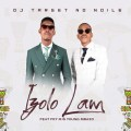Target No Ndile – Izolo Lami ft. Fey M & Young Mbazo + Video