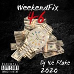 DJ Ice Flake – WeekendFix 46