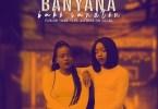 Fusion Tone – Banyana Bako Santon ft. Sisters On Vocal
