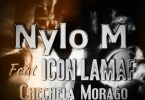 Nylo M – Chechela Morago ft. Icon Lamaf