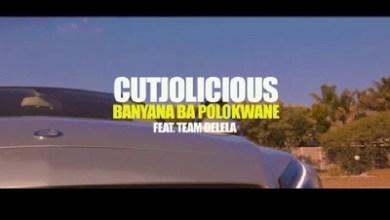 Video: Cutjolicious – Banyana Ba Polokwane ft. Team Delela x Dj Dadaman