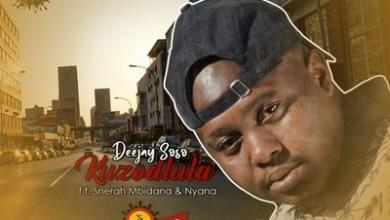 Deejay Soso – Kuzodlula (Covid-19) ft. Snerah Mbidana & Nyana