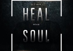 DJ T-Man – Heal Your Soul (EP)