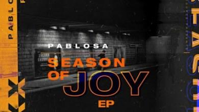 PabloSA – Season Of Joy (Afro Mix)