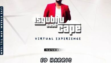 Ed Harris – Isgubhu Sase Cape (Virtual Experience)