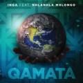 Inga – Qamata ft. Nhlanhla Mhlongo