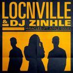 Locnville & DJ Zinhle – Miracles (Remix) ft. Apple Gule