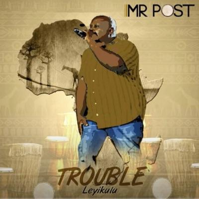 Mr Post – Ntima Waku Dzwii