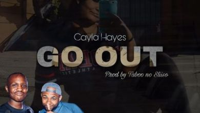 Taboo no Sliiso & Cayla Hayes – Go Out