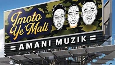 Amani Muzik – Imoto Ye'Mali